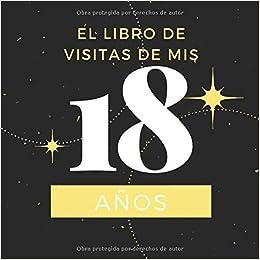El libro de visitas de mis 18 años: Libro de visitas fiesta ...