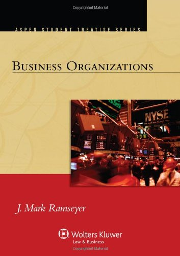 Business Organizations (Aspen Student Treatise Series)