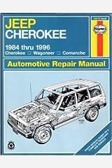 Jeep Cherokee 1984 Thru 1996 Cherokee Wagoneer Comanche (Haynes Auto Repair Manuals Series) Paperback