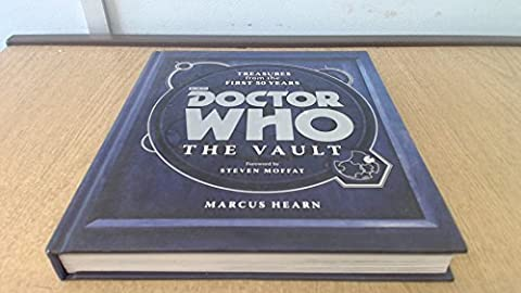 Doctor Who The Vault Treasures from the First 50 Years (Doctor Who The Vault Book)