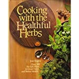 Cooking with the Healthful Herbs, Jean Rogers, 0878574492