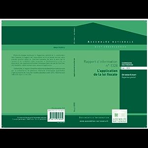Rapport d'information « L'application de la loi fiscale » (French Edition)