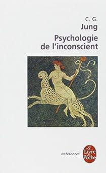 Psychologie de l'inconscient par Jung