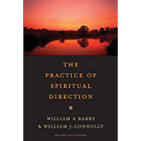 The Practice of Spiritual Direction (English Edition)