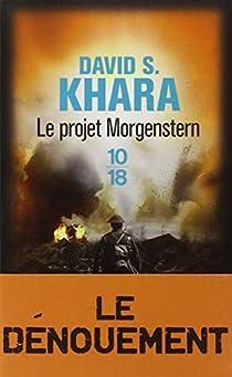 Le projet Morgenstern par Khara