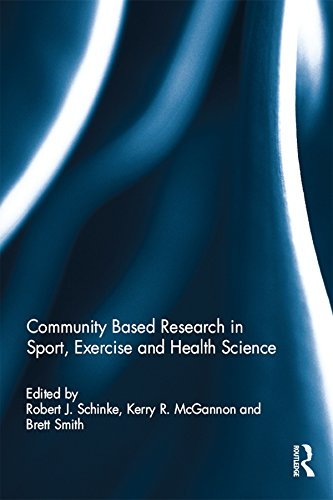 Community based research in sport, exercise and health science (Qualitative Research In Sport Exercise And Health)
