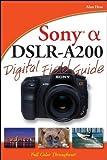 Sony Alpha DSLR-A200, Alan Hess, 0470379154
