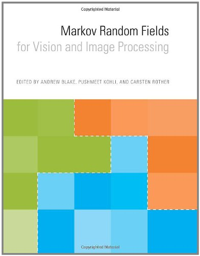 Markov Random Fields for Vision and Image Processing (The MIT Press)