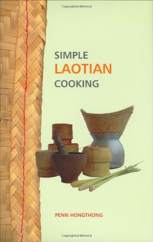 Simple Laotian Cooking (The Hippocrene Cookbook Library) by Penn Hongthong