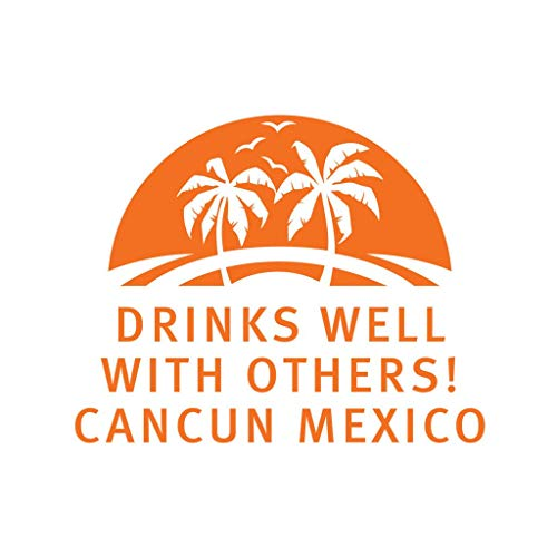 PressFans - Drinks Well with Others! Cancun Mexico Car Laptop Wall Sticker (Mexico Wall Stickers)