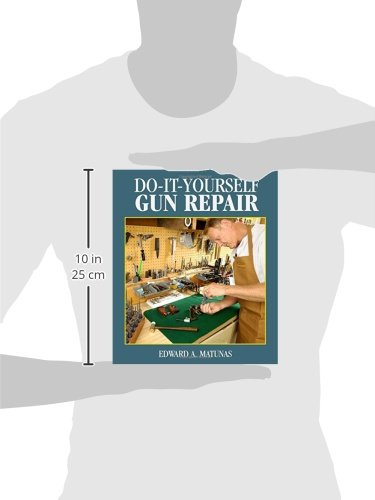 Review Do-It-Yourself Gun Repair: Gunsmithing at Home