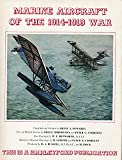 img - for Marine Aircraft of the 1914-1918 War book / textbook / text book