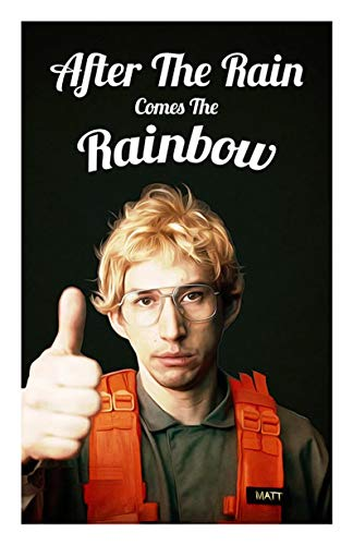Kylo Ren After The Rain Comes The Rainbow Funny Poster Gift for Men Woman Poster Home Art Wall Posters [No Framed]