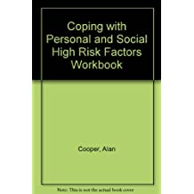 Coping with Personal and Social High Risk Factors Workbook