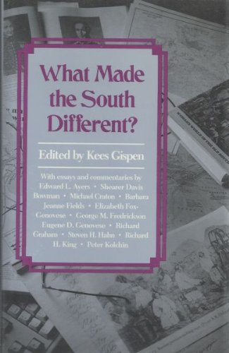 What Made the South Different? (Chancellor's Symposium on Southern History Series)