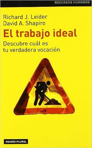 El trabajo ideal, descubre tu verdadera vocación (2002)