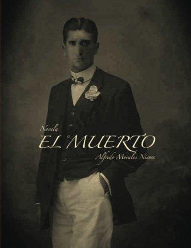 El Muerto (Spanish Edition)