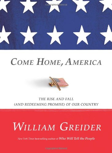 Download Come Home, America: The Rise and Fall (and Redeeming Promise) of Our Country pdf