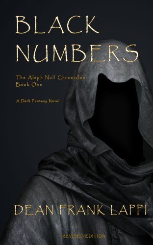 Black Numbers (The Aleph Null Chronicles: Book One 1) by [Lappi, Dean]