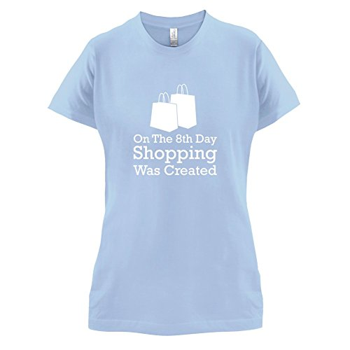 Dressdown Women's On The 8th Day Shopping Was Created T-Shirt Sky Blue - Mall Sky Shopping