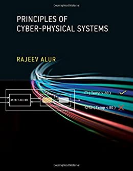 Principles Of Cyber-Physical Systems (MIT Press) Download