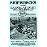 Shipwrecks Near Barnegat Inlet, David J. Seibold and Charles J. Adams, 1880683040