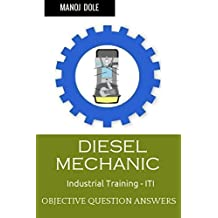 Diesel Mechanic Industrial Training: Objective Question Answers