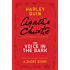 The Voice in the Dark: A Mysterious Mr. Quin Story (Harley Quin Mysteries)