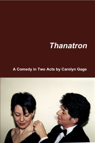 Thanatron: A Comedy In Two Acts