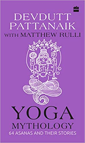 Amazon.com: Yoga Mythology: 64 Asanas and Their Stories ...