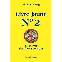 Livre Jaune No.2 (French Edition)