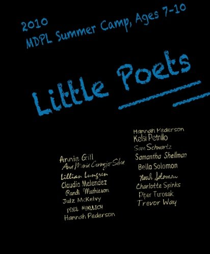Little Poets: MDPL Summer Camp, Ages 7-10