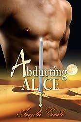 Abducting Alice: Warriors Of Kelon Book 1