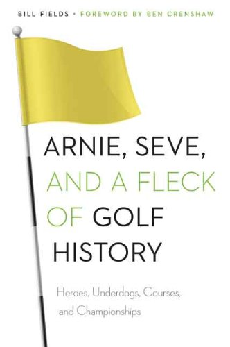 Arnie, Seve, and a Fleck of Golf History: Heroes, Underdogs, Courses