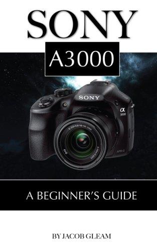 Read Online Sony A3000: Beginner's Guide pdf epub