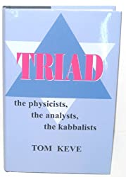 Triad: The Physicists, the Analysts, the Kabbalists