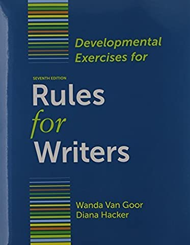 Rules for Writers 7e & Developmental Exercises 7th edition by Hacker, Diana, Sommers, Nancy (2011) (Rules For Writers 7th)