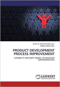 Book PRODUCT DEVELOPMENT PROCESS IMPROVEMENT: CAPABILITY MATURITY MODEL INTEGRATION IMPLEMENTATION