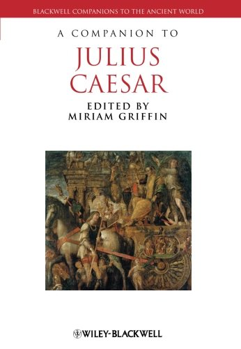 A Companion to Julius Caesar (Blackwell Companions to the Ancient World)