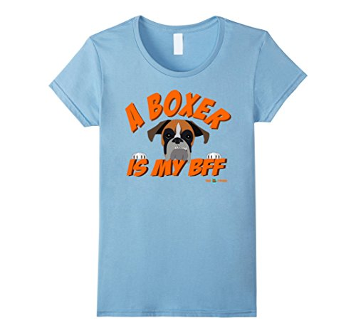 Womens A Boxer is my BFF   A perfect Boxer dog gift Small Baby Blue