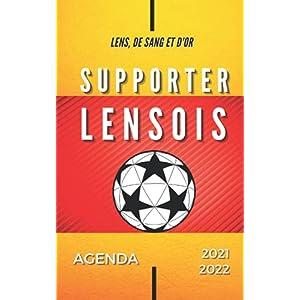 Agenda 2021 - 2022 Supporter Lensois, Lens, de Sang et d'Or: Football Sport | Scolaire Collège Lycée Étudiant… 1