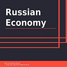 Russian Economy Audiobook by IntroBooks Narrated by Andrea Giordani