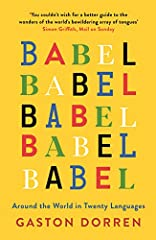 If you were to master the twenty languages discussed in Babel, you could talk with three quarters of the world's population. But what makes these languages stand out amid the world's estimated 6,500 tongues?Gaston Dorren delves deep in...