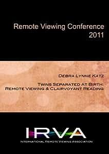 Debra Lynne Katz - Remote Viewing & Clairvoyant Reading (IRVA 2011)