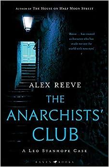 Alex Reeve - The Anarchists' Club