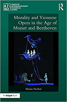 ,,PORTABLE,, Morality And Viennese Opera In The Age Of Mozart And Beethoven (Ashgate Interdisciplinary Studies In Opera). Imagenes corunesa abertura times Catering often