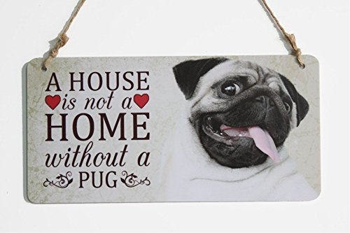 A House Is Not A Home Without A Pug Sign Plaque Perfect For Dog Lover (5