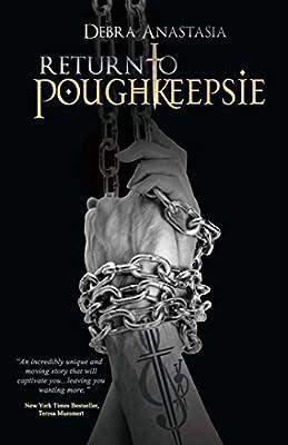 Return to Poughkeepsie (The Poughkeepsie Brotherhood Series)