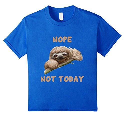 fc43dabc Nope Not Today Sloth T Shirt - Sharesloth