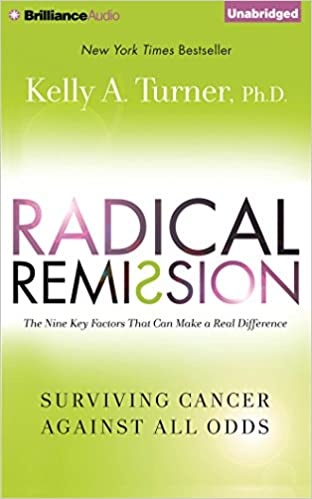 Radical Remission: Surviving Cancer Against All Odds